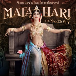 Mata Hari The Naked Spy - with filmmaker Susan Wol...