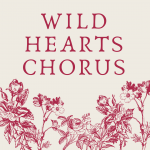 Wild Hearts Chorus - Tuesdays in Fairfax