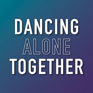Dancing Alone Together