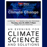 LOCAL>> ONLINE TEDxMarin Salon: Climate Change