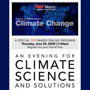 LOCAL>> ONLINE TEDxMarin Salon: Climate Change