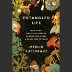LOCAL>> Merlin Sheldrake & Helen Macdonald