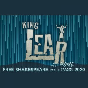 Free Shakespeare at Home – King Lear
