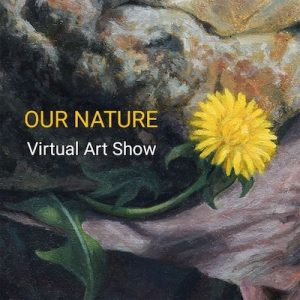 LOCAL>> Our Nature - A Virtual Art Show In A...
