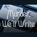 LOCAL>> Murder, We'll Write