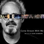 LOCAL>> Come Stream with Me: The Art of John Sanborn