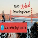 LOCAL>> Marin Poetry Center Virtual Traveling Show