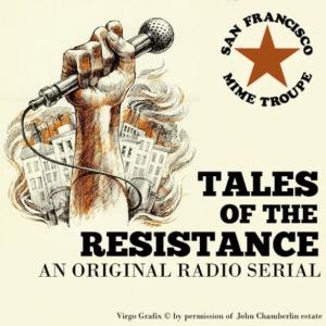 Tales of the Resistance – An Original Radio Seri...