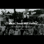 LOCAL>> Talkin' 'bout Mill Valley