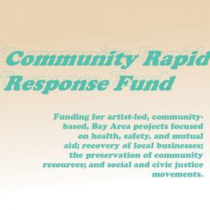 Artist Call: Community Rapid Response Fund