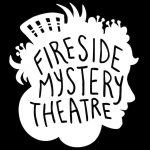 Fireside Mystery Theatre Podcast