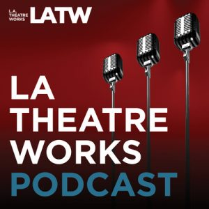 L.A. Theater Works Podcast