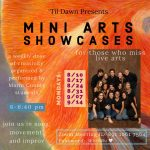 LOCAL>> 'Til Dawn presents: Mini Arts Showcases