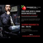 LOCAL>> Video Game Music & Sound Design Master Class with Akira Yamaoka