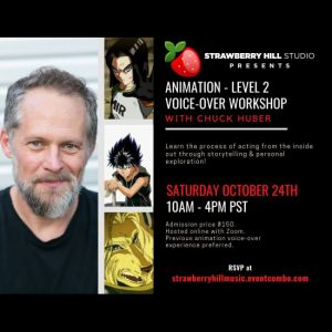 LOCAL>> Animation Level 2 - Voice-over Workshop with Chuck Huber
