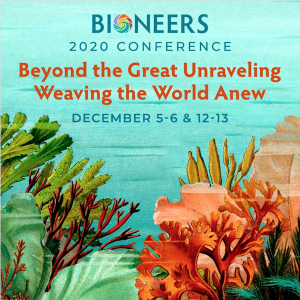 LOCAL>> 2020 Bioneers Conference