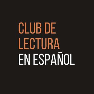 LOCAL>> Club de lectura en español / Spanis...