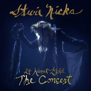 Stevie Nicks – 24 Karat Gold: The Concert