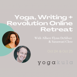 Yoga, Writing + Revolution Online Weekend Retreat