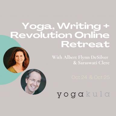 Yoga, Writing + Revolution Online Weekend Retreat