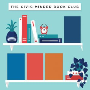 LOCAL>> The Civic Minded Book Club – Extended