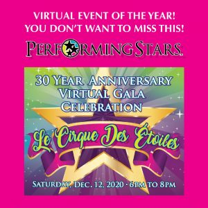 LOCAL>> Performing Stars 30 Year Anniversary Virtual Gala Celebration