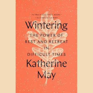 LOCAL>> Katherine May On Wintering: The Powe...