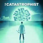 LOCAL>> The Catastrophist – streaming production