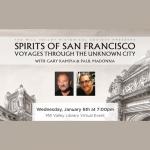 LOCAL>> First Wednesday – Gary Kamiya & Paul Madonna: Spirits of San Francisco