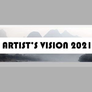 Call for Entry: Artist's Vision 2021