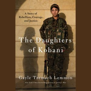 LOCAL>> Gayle Tzemach Lemmon – Daughters of Kobani