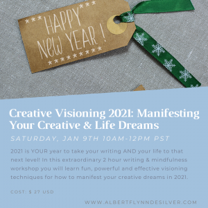 Creative Visioning 2021: Manifesting Your Creative & Life Dreams
