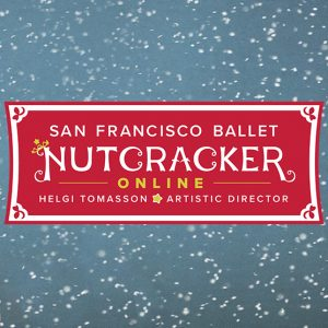 SF Ballet: Nutcracker Online