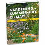 LOCAL>> Nora Harlow and Saxon Holt – Gardening in Summer-Dry Climates
