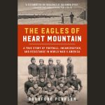 LOCAL>> Bradford Pearson with Patrick Radden Keefe - The Eagles of Heart Mountain (Virtual Event)