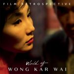 LOCAL>> Lark Virtual Cinema – Wong Kar Wai Film Retrospective