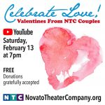 LOCAL>> Novato Theater Company presents Celebrate Love! – Valentines By NTC Couples: an online show