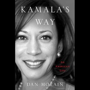 LOCAL>> Dan Morain – Kamala's Way