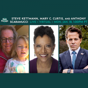 LOCAL>> Steve Kettmann, Mary C. Curtis, and Anthony Scaramucci - Now What? (Virtual Event)