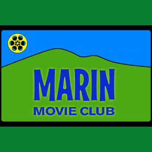"LOCAL>> Marin Movie Club ""Premiere"""
