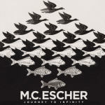 LOCAL>> M.C. Escher: Journey To Infinity