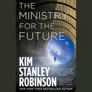 LOCAL>> Kim Stanley Robinson – The Ministr...