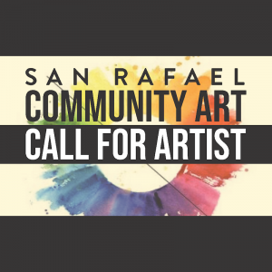 Call for Artists: San Rafael Social Justice Community Art