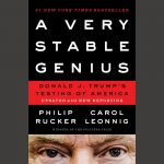 LOCAL>> Philip Rucker and Carol Leonnig with Jacob Soboroff –  A Very Stable Genius