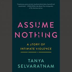 LOCAL>> Tanya Selvaratnam - Assume Nothing