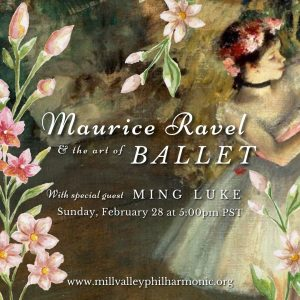 LOCAL>> MVP presents: Maurice Ravel & the Art of Ballet