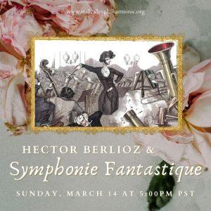 LOCAL>> MVP presents: Hector Berlioz & Symphonie Fantastique