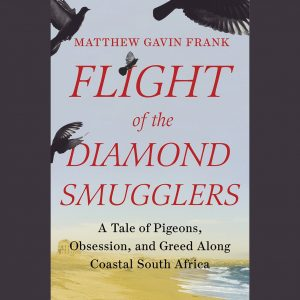 LOCAL>> Matthew Gavin Frank – Flight of the Diamond Smugglers