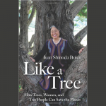 LOCAL>> Jean Shinoda Bolen – Like a Tree