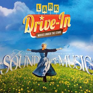 Lark Drive-in: The Sound of Music